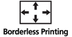 Borderless Printing : Borderless printing is possible on a wide variety of paper sizes and types.